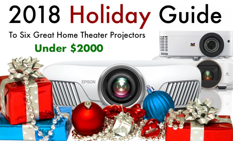 Your-2018-Holiday-Guide-to-Six-Great-Home-Theater-Projectors-Under