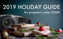 Projector Review for 2019 Holiday Guide To Seven Great Home Theater Projectors Under $2000